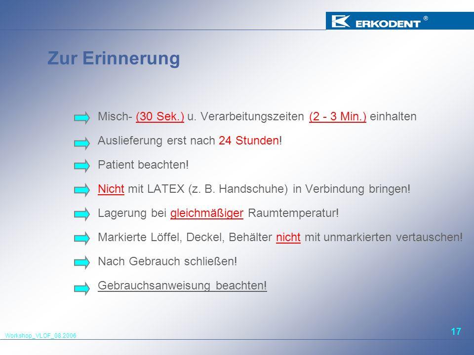 Zur ErinnerungMisch- (30 Sek.) u. Verarbeitungszeiten (2 - 3 Min.) einhalten. Auslieferung erst nach 24 Stunden!
