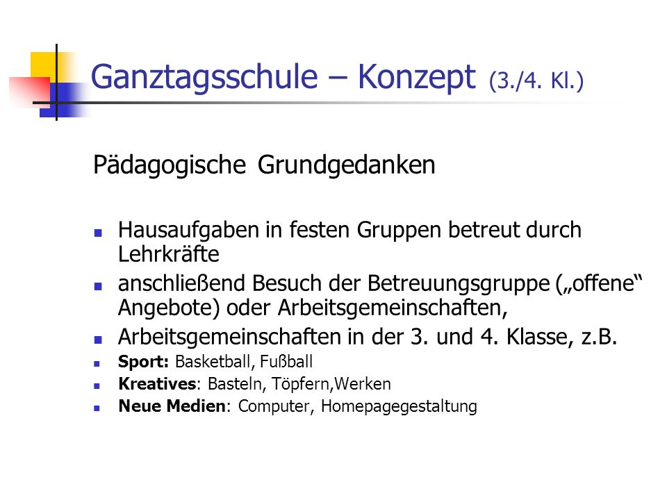 Ganztagsschule – Konzept (3./4. Kl.)