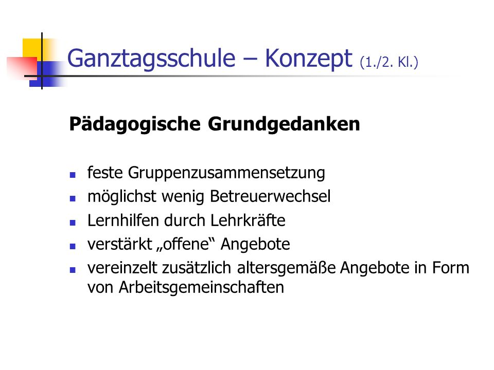 Ganztagsschule – Konzept (1./2. Kl.)