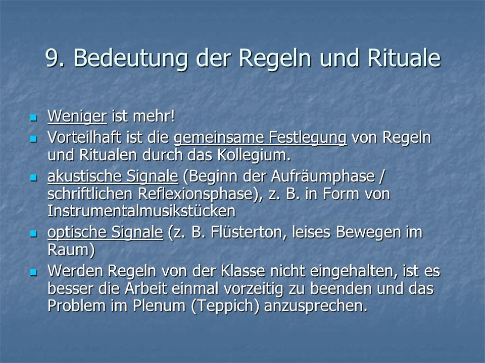 9. Bedeutung der Regeln und Rituale