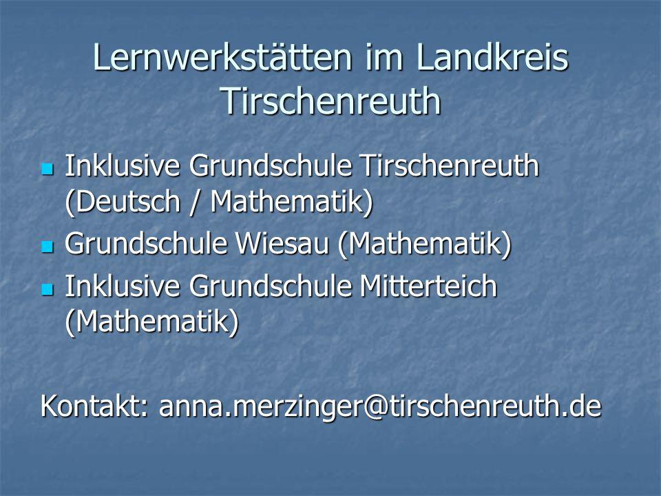 Lernwerkstätten im Landkreis Tirschenreuth