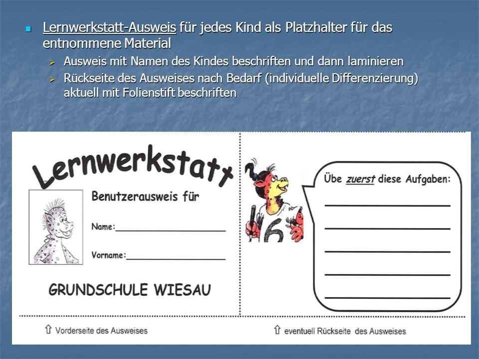 Lernwerkstatt-Ausweis für jedes Kind als Platzhalter für das entnommene Material