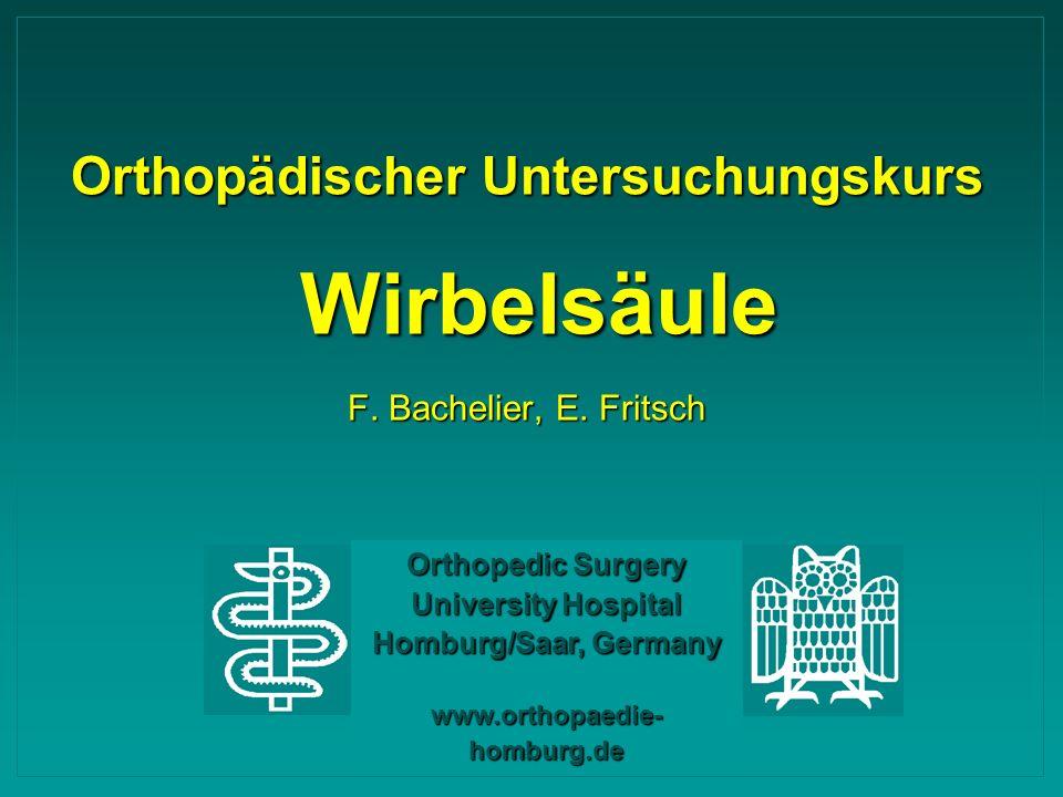 Orthopädischer Untersuchungskurs Wirbelsäule F. Bachelier, E. Fritsch