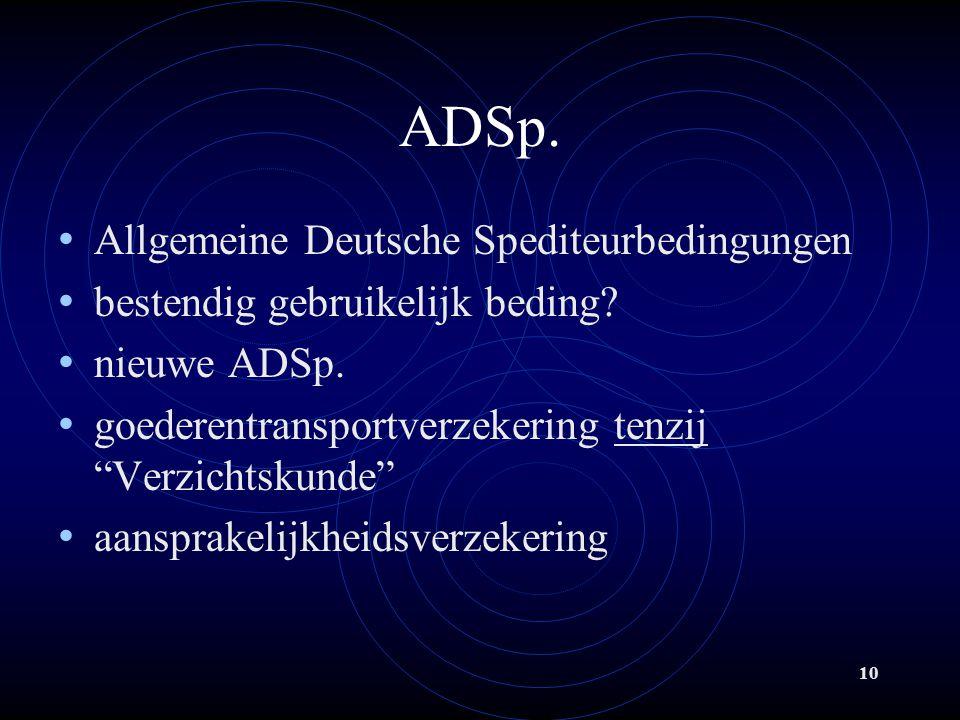 ADSp. Allgemeine Deutsche Spediteurbedingungen