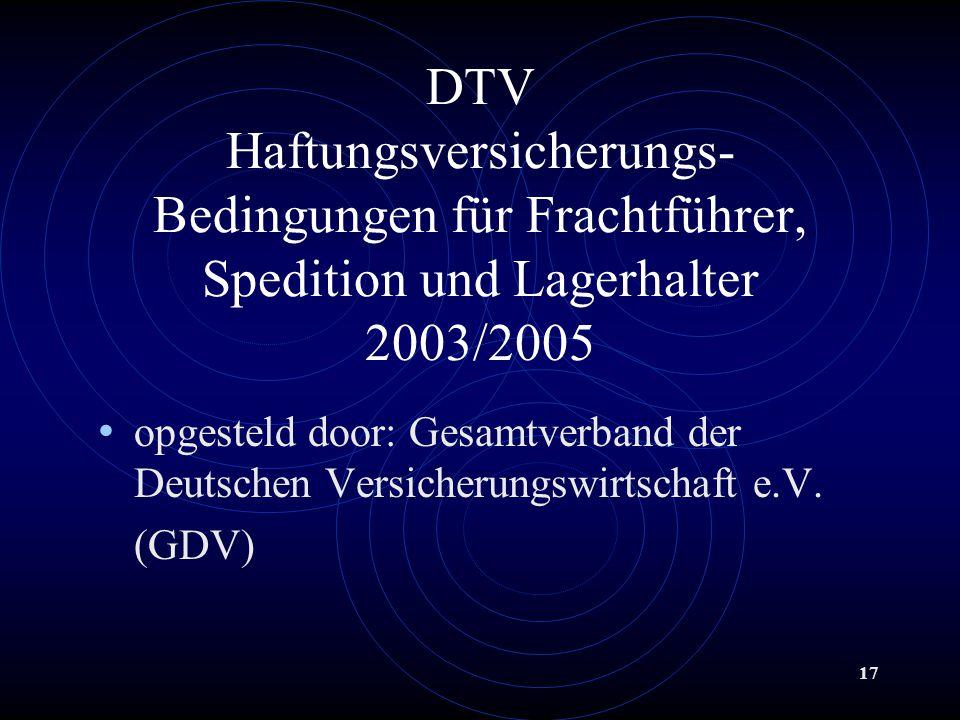 DTV Haftungsversicherungs- Bedingungen für Frachtführer, Spedition und Lagerhalter 2003/2005