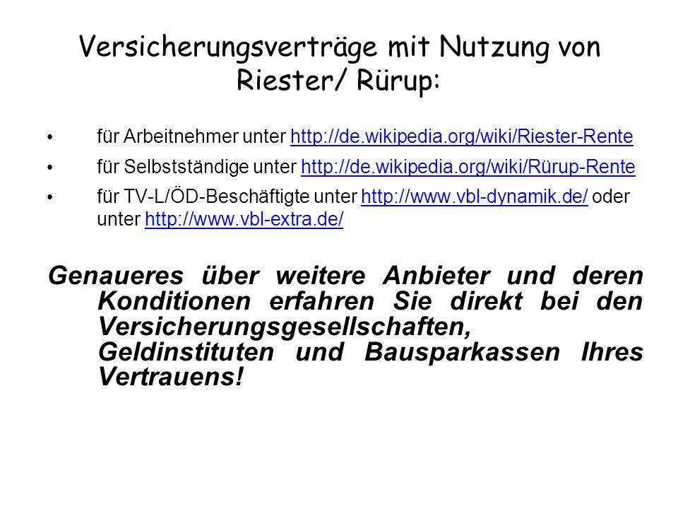 Versicherungsverträge mit Nutzung von Riester/ Rürup: