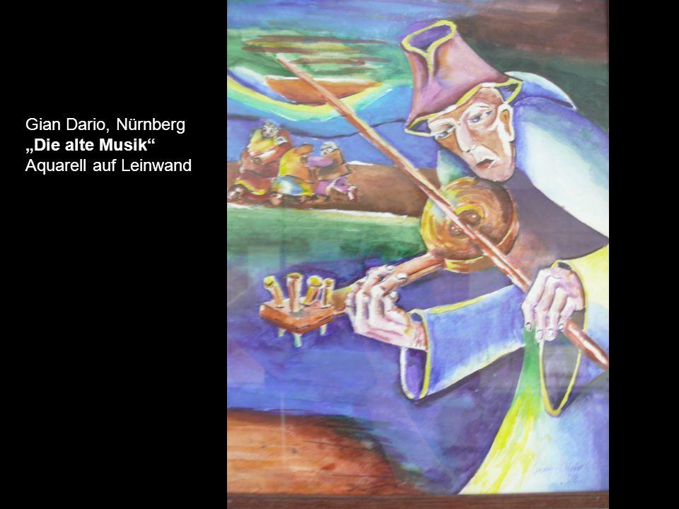 "Gian Dario, Nürnberg ""Die alte Musik Aquarell auf Leinwand"