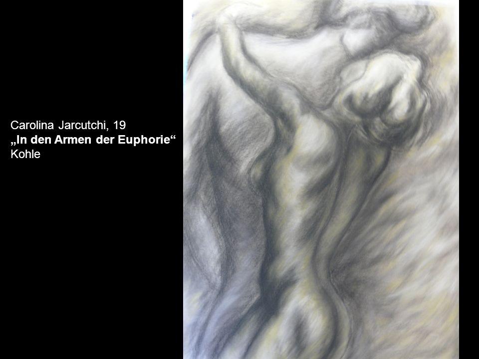 """Carolina Jarcutchi, 19 """"In den Armen der Euphorie Kohle"""