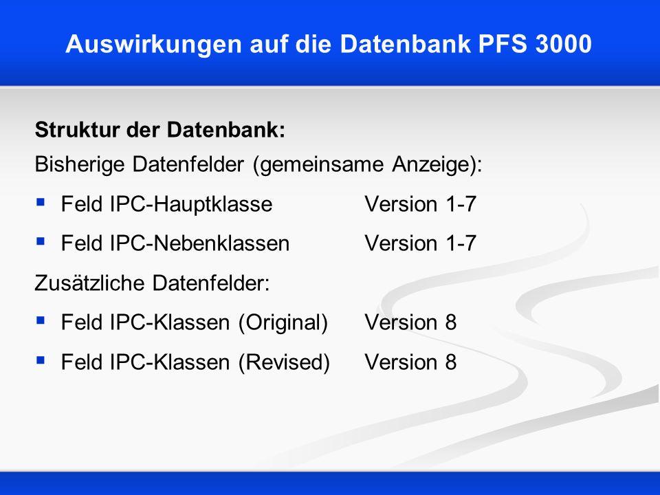Auswirkungen auf die Datenbank PFS 3000