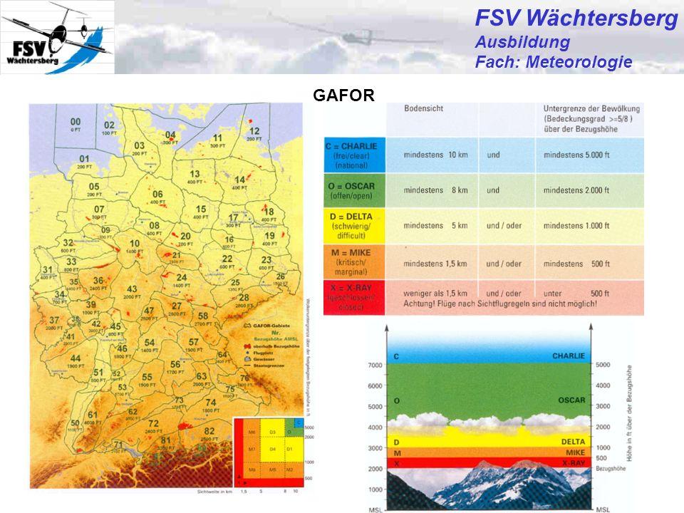 FSV Wächtersberg Ausbildung Fach: Meteorologie GAFOR Günter Bertsch