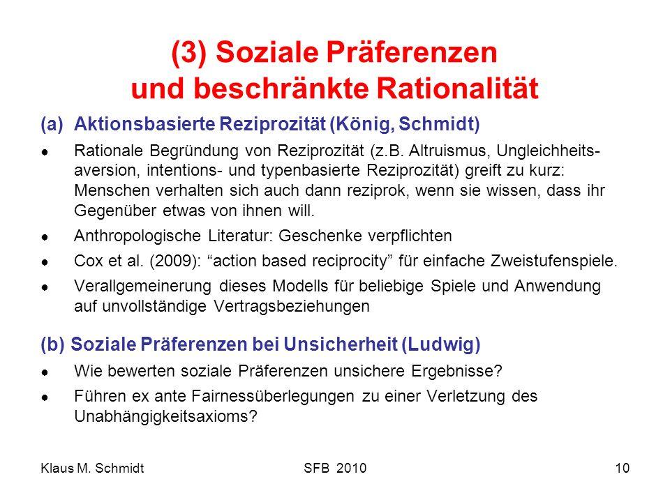 (3) Soziale Präferenzen und beschränkte Rationalität