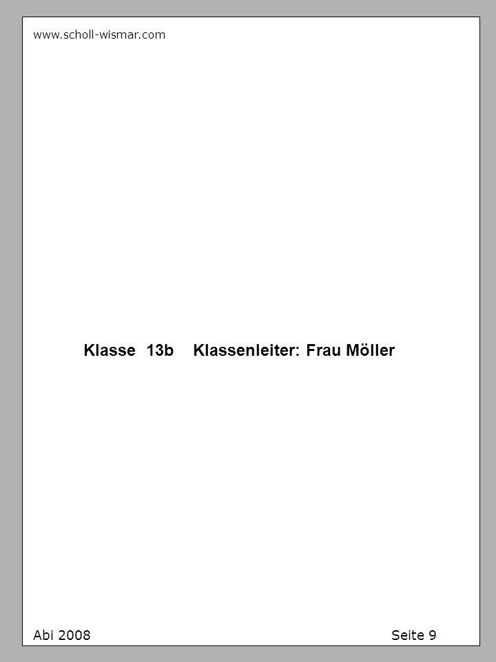 Klasse 13b Klassenleiter: Frau Möller