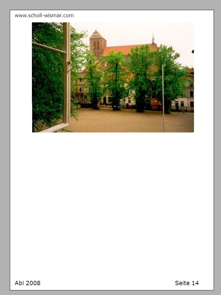 www.scholl-wismar.com Abi 2008 Seite 14