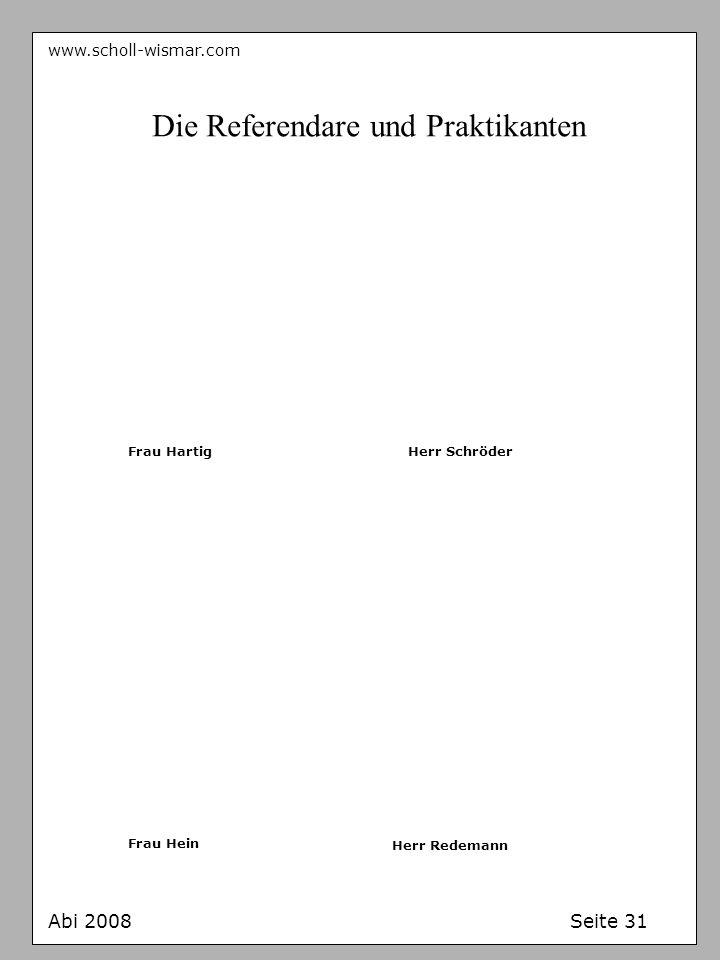 Die Referendare und Praktikanten