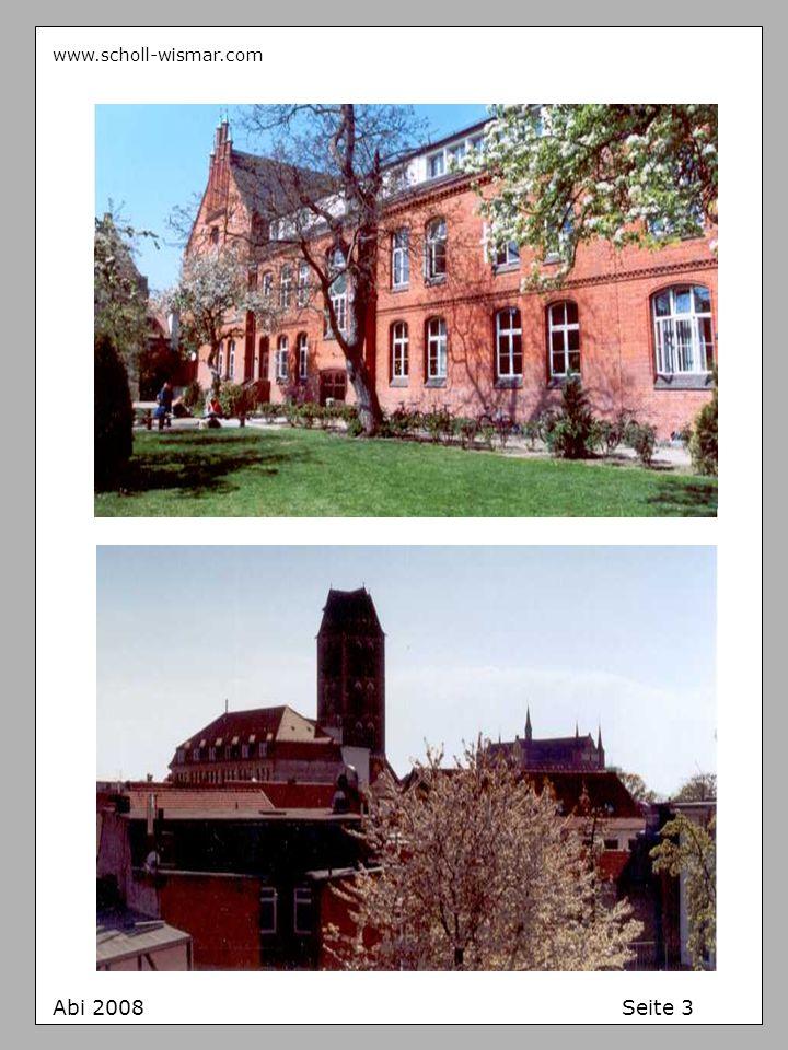 www.scholl-wismar.com Abi 2008 Seite 3