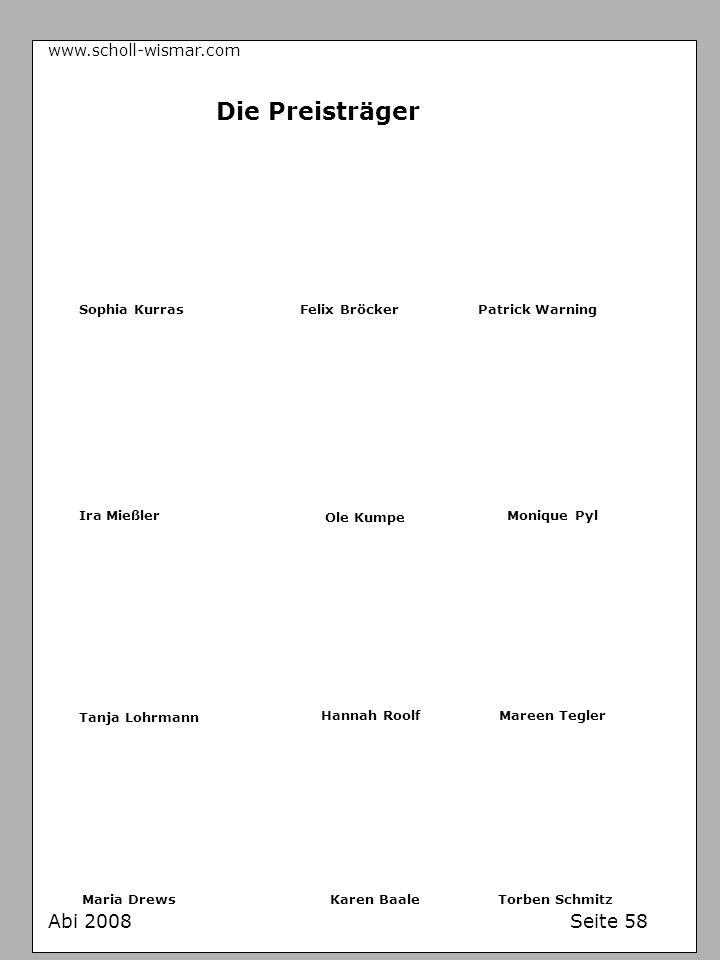 Die Preisträger Abi 2008 Seite 58 www.scholl-wismar.com Sophia Kurras