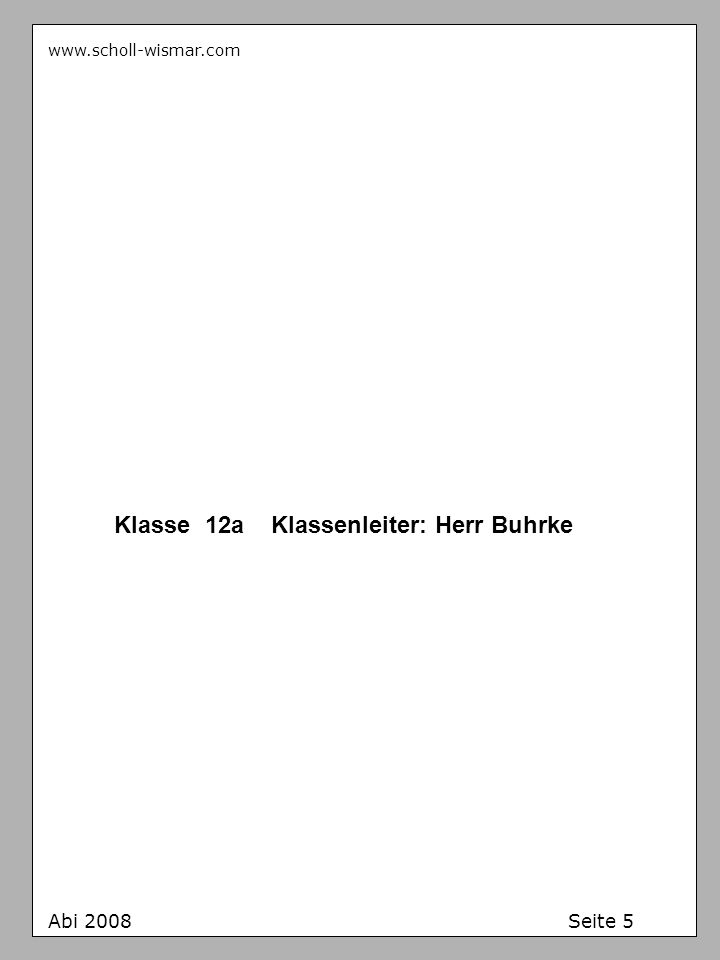 Klasse 12a Klassenleiter: Herr Buhrke