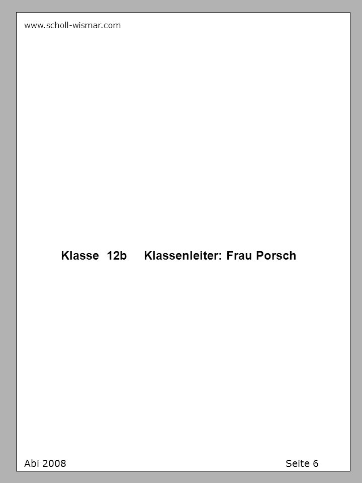 Klasse 12b Klassenleiter: Frau Porsch
