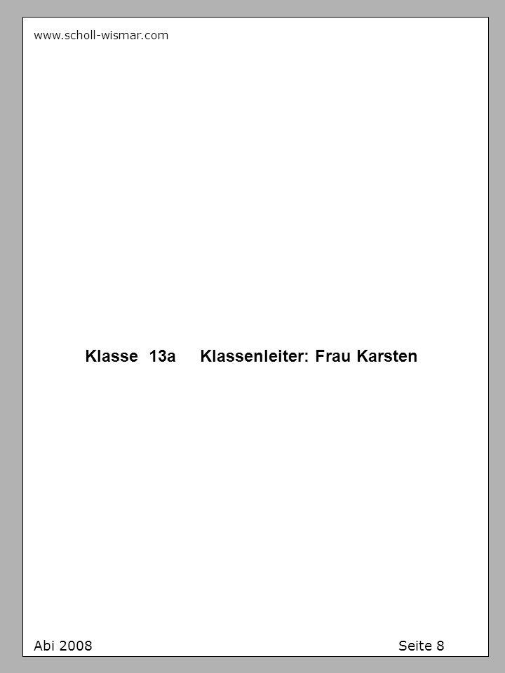 Klasse 13a Klassenleiter: Frau Karsten