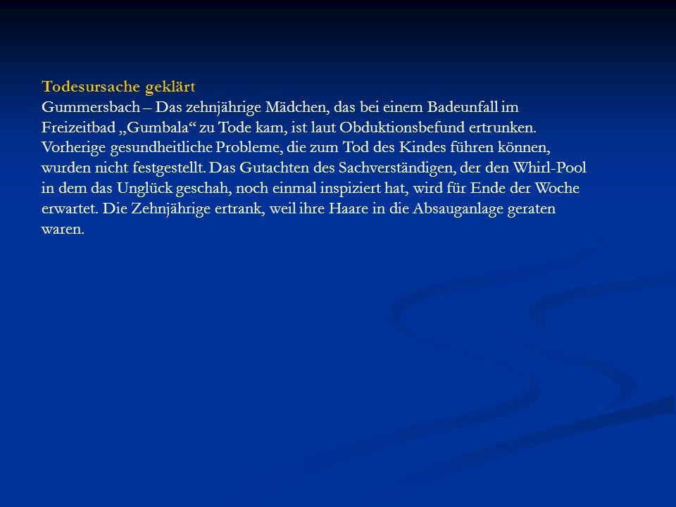 Todesursache geklärt Gummersbach – Das zehnjährige Mädchen, das bei einem Badeunfall im.