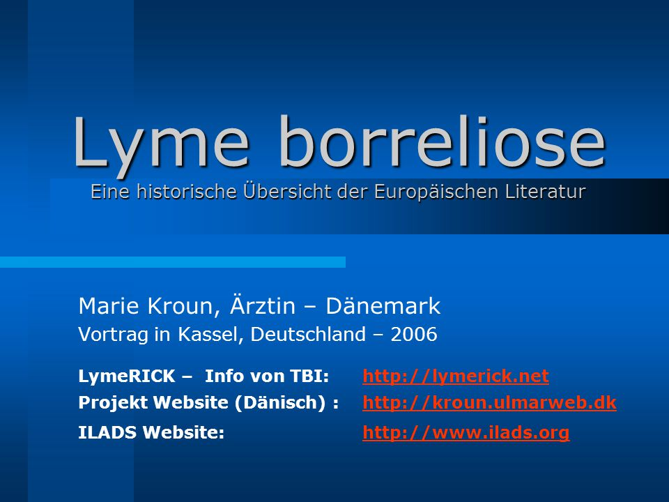 Lyme borreliose Eine historische Übersicht der Europäischen Literatur