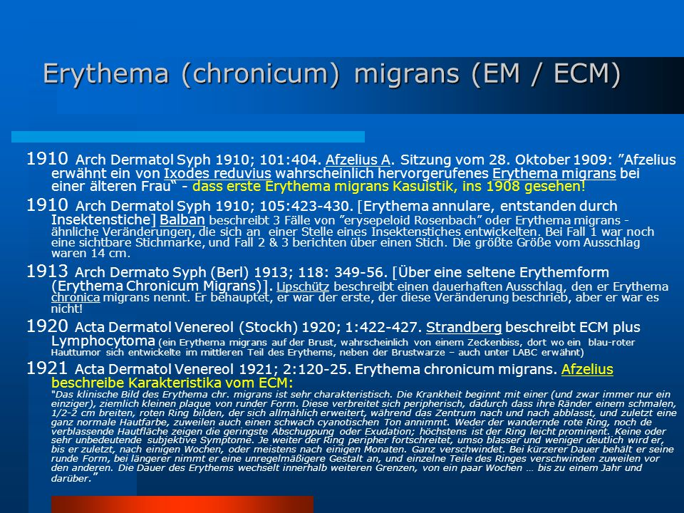 Erythema (chronicum) migrans (EM / ECM)