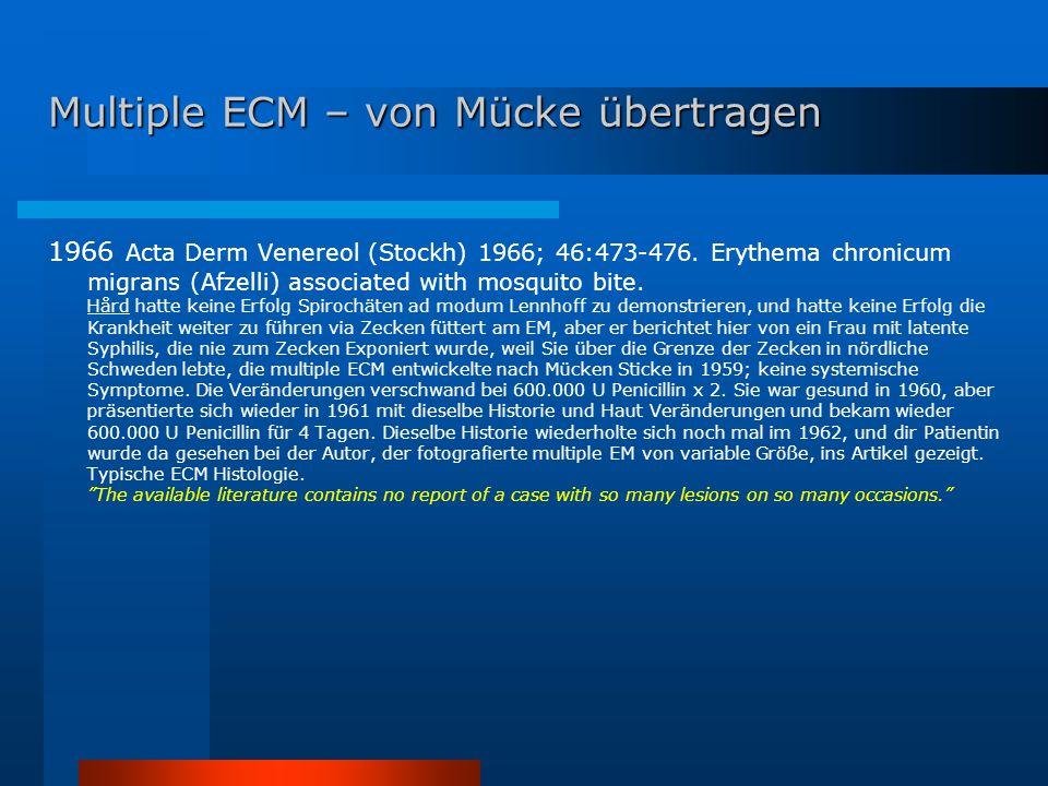Multiple ECM – von Mücke übertragen