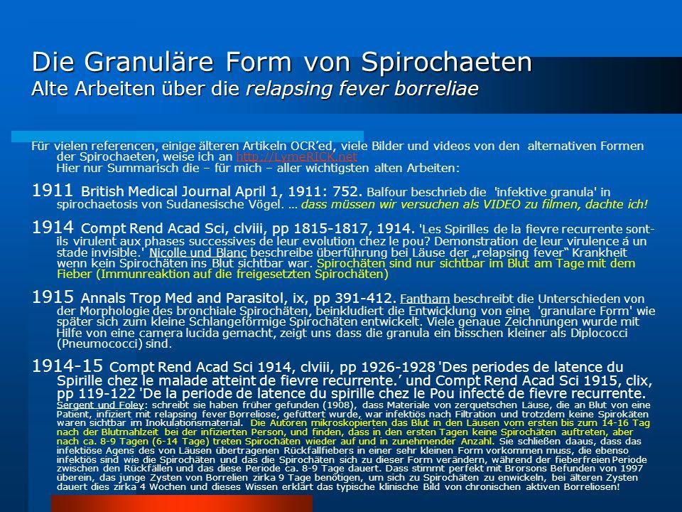 Die Granuläre Form von Spirochaeten Alte Arbeiten über die relapsing fever borreliae