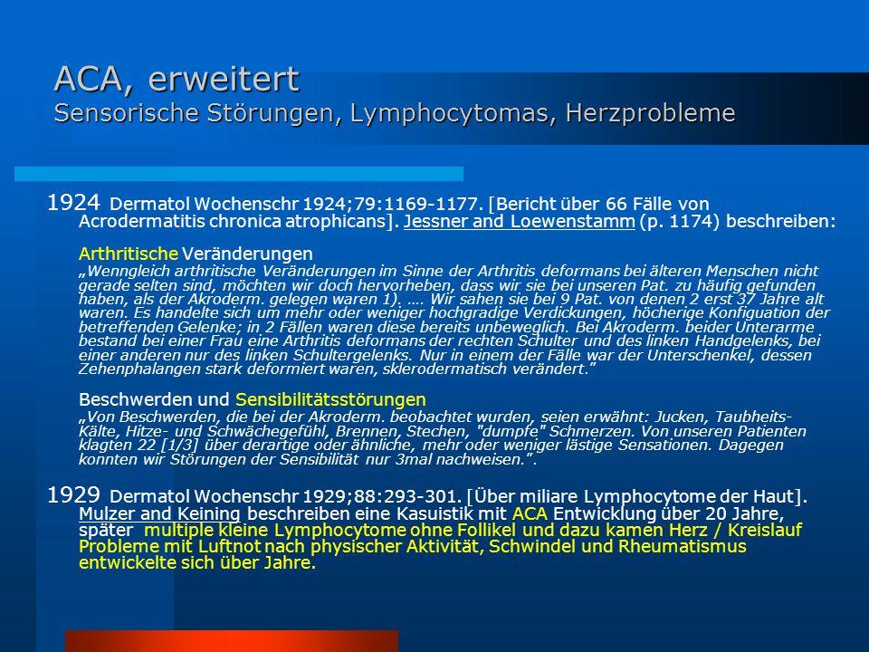 ACA, erweitert Sensorische Störungen, Lymphocytomas, Herzprobleme