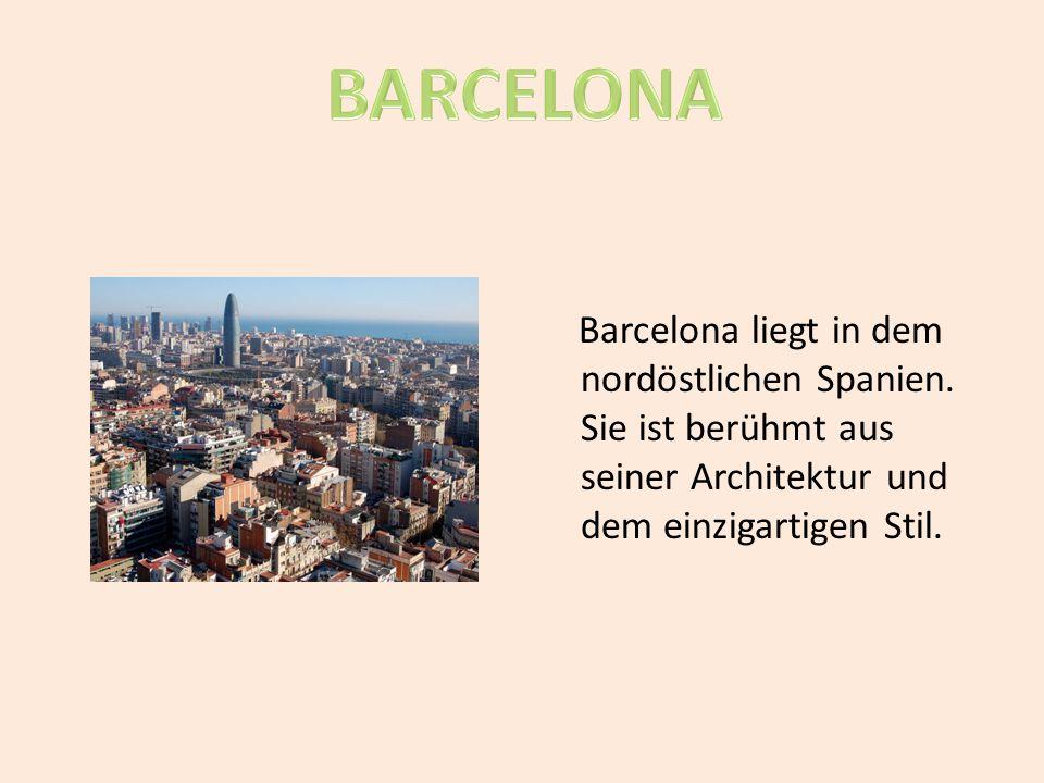 BARCELONA Barcelona liegt in dem nordöstlichen Spanien.