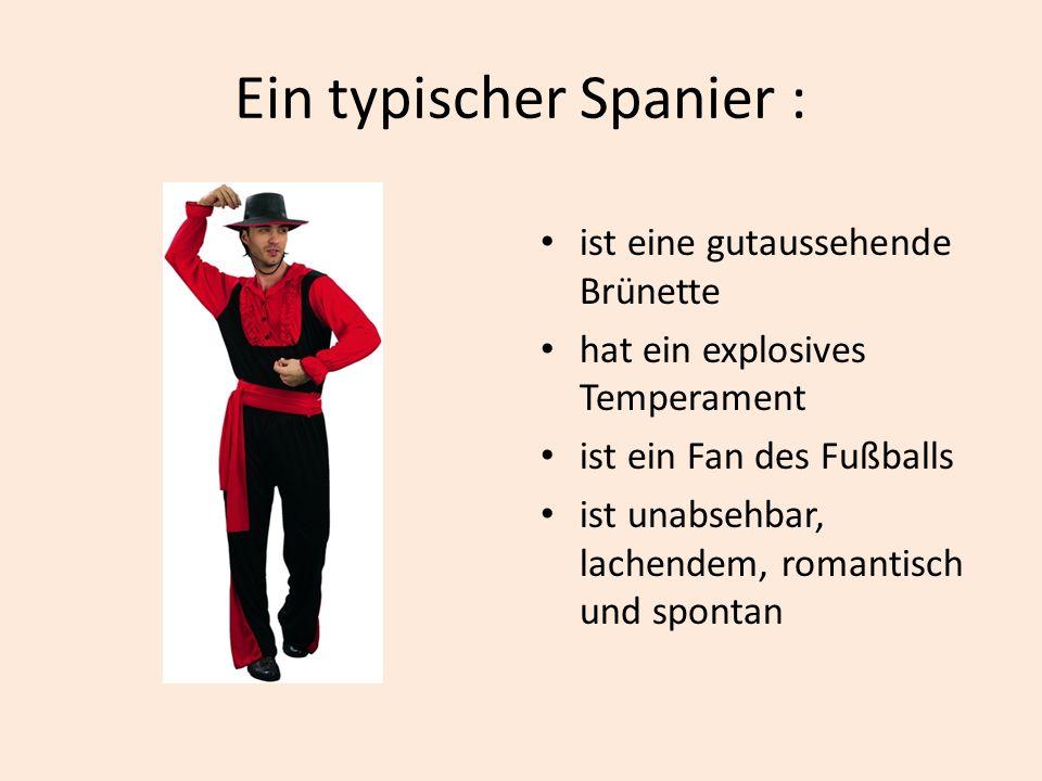 Ein typischer Spanier :