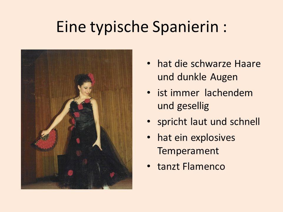 Eine typische Spanierin :