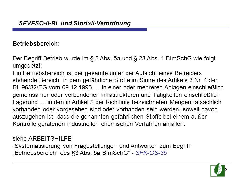 SEVESO-II-RL und Störfall-Verordnung
