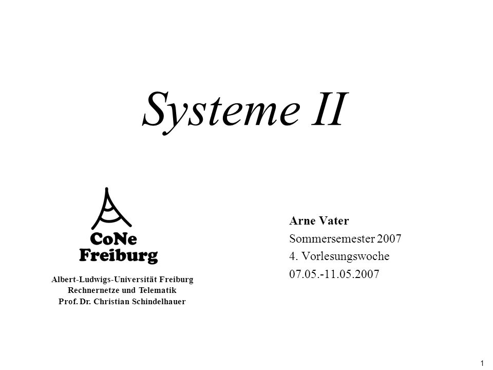 Arne Vater Sommersemester 2007 4. Vorlesungswoche 07.05.-11.05.2007