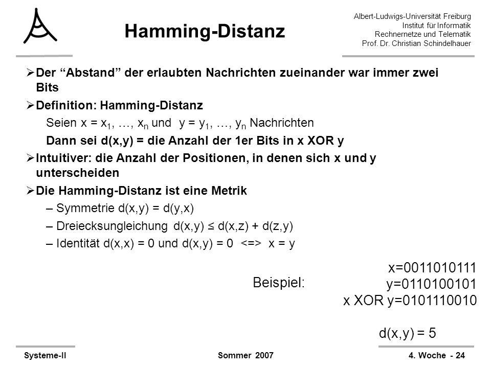 Hamming-Distanz x=0011010111 y=0110100101 Beispiel: x XOR y=0101110010