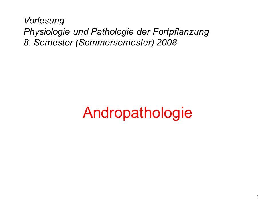 Vorlesung Physiologie und Pathologie der Fortpflanzung 8