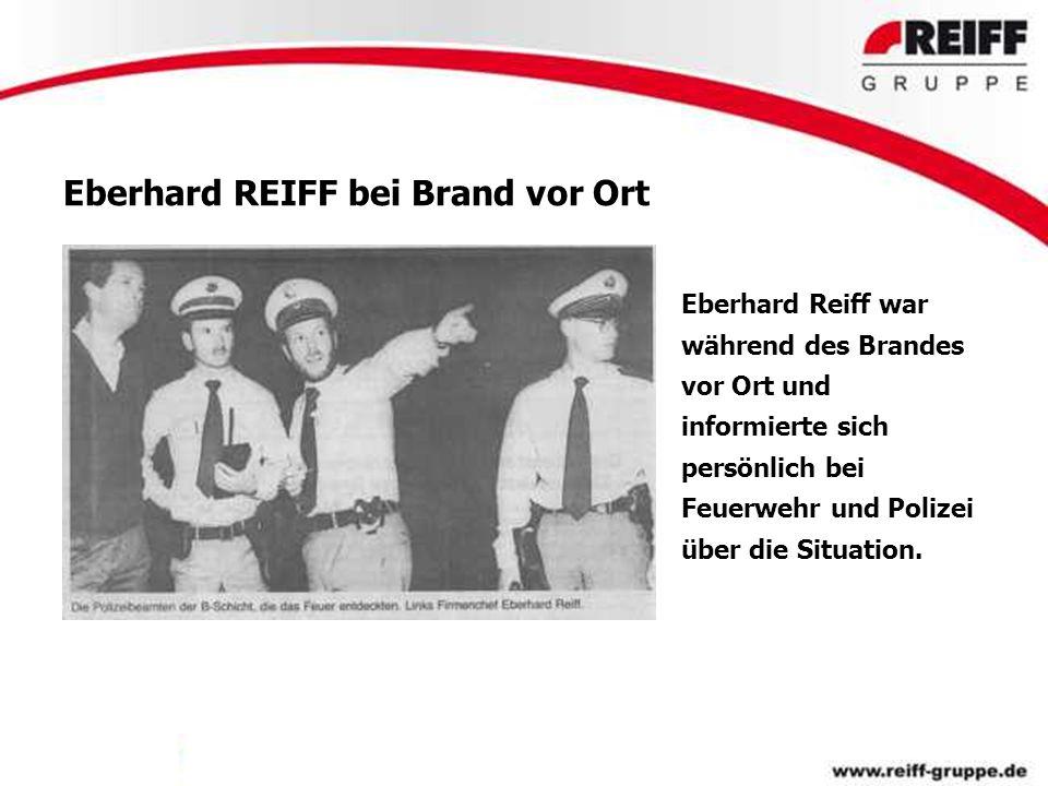 Eberhard REIFF bei Brand vor Ort