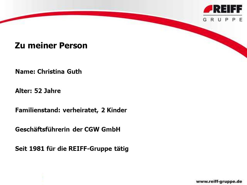 Zu meiner Person Name: Christina Guth Alter: 52 Jahre