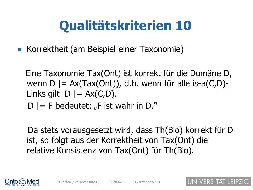 Qualitätskriterien 10 Korrektheit (am Beispiel einer Taxonomie)