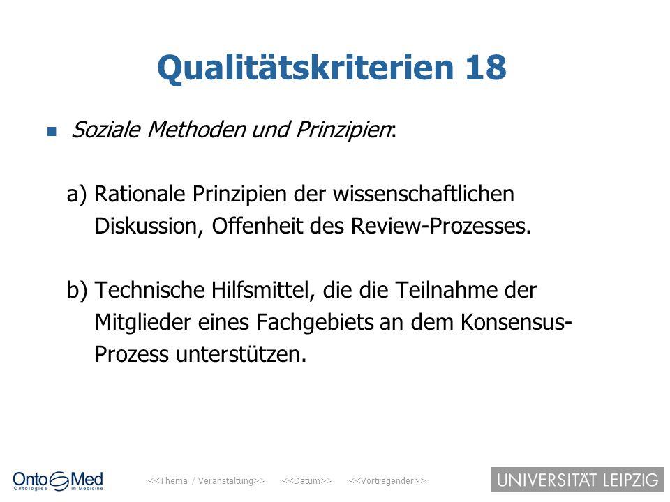 Qualitätskriterien 18 Soziale Methoden und Prinzipien: