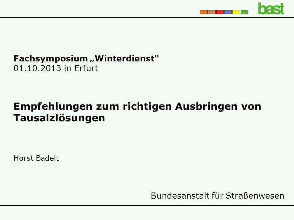 """Fachsymposium """"Winterdienst 01.10.2013 in Erfurt"""