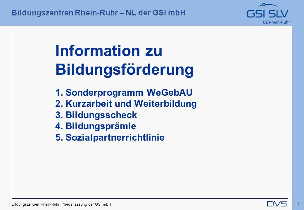 Information zu Bildungsförderung 1. Sonderprogramm WeGebAU 2