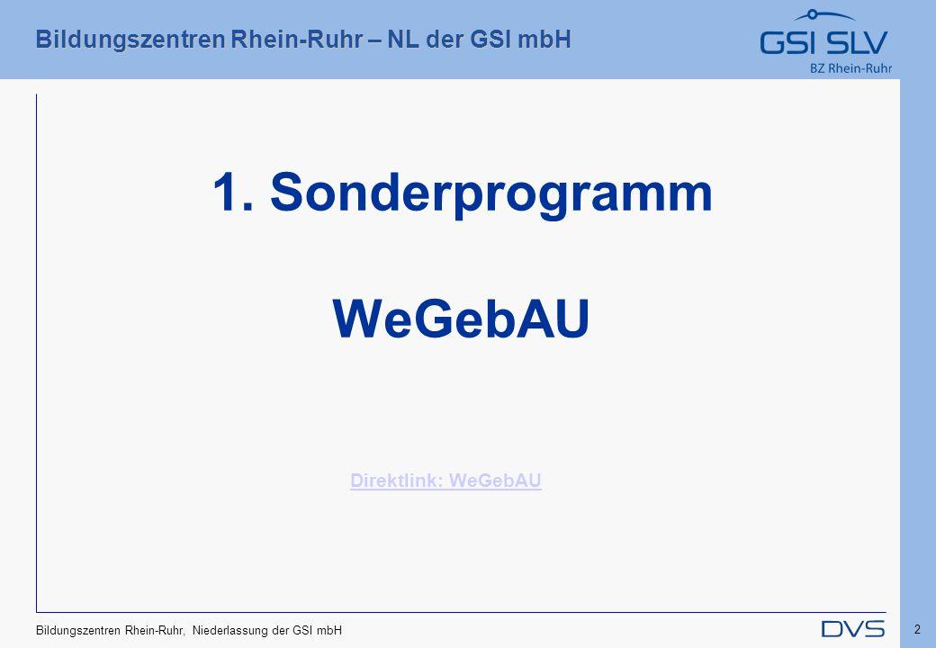 1. Sonderprogramm WeGebAU