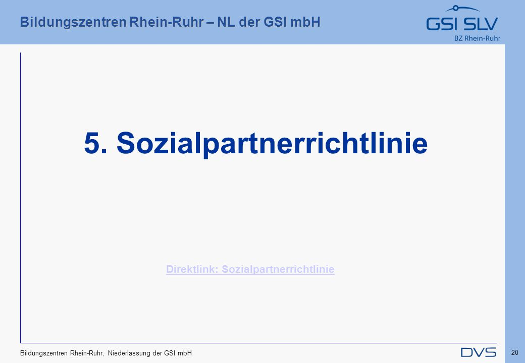 5. Sozialpartnerrichtlinie