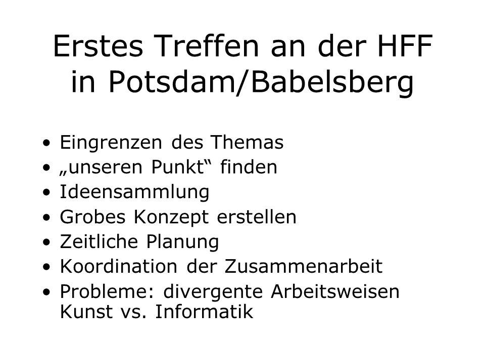Erstes Treffen an der HFF in Potsdam/Babelsberg