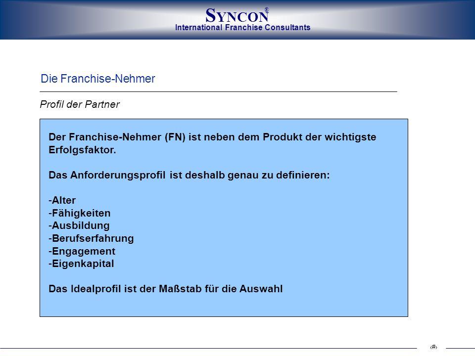 Die Franchise-Nehmer Profil der Partner