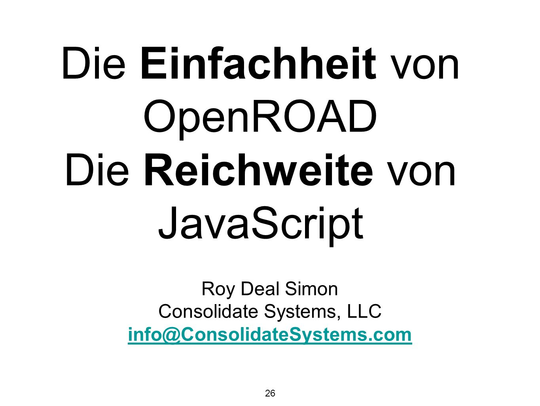 Die Einfachheit von OpenROAD Die Reichweite von JavaScript