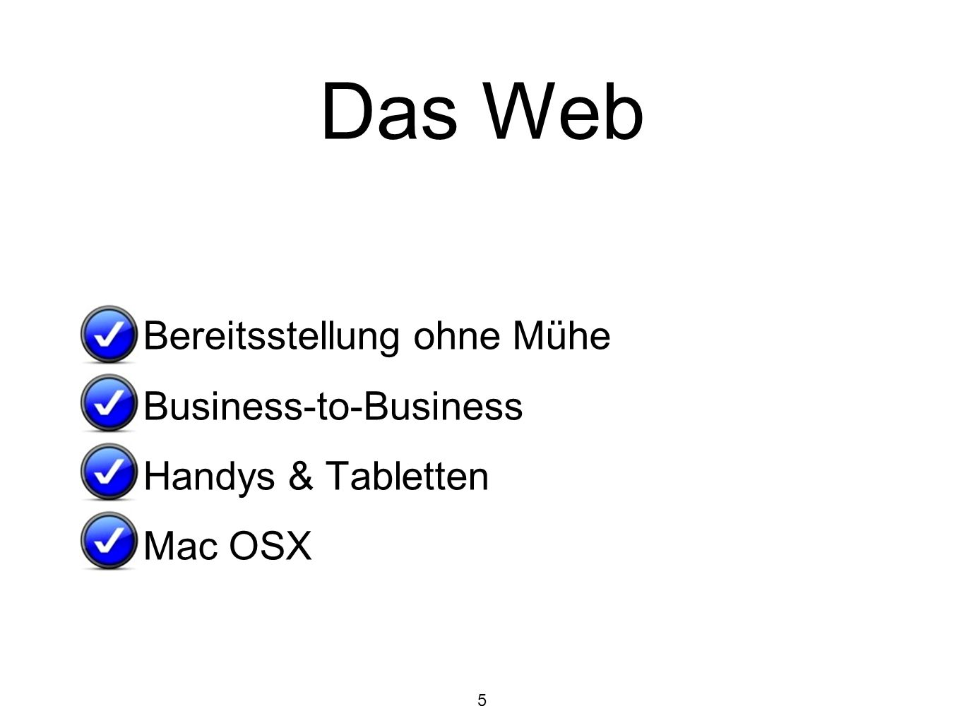 Das Web Bereitsstellung ohne Mühe Business-to-Business