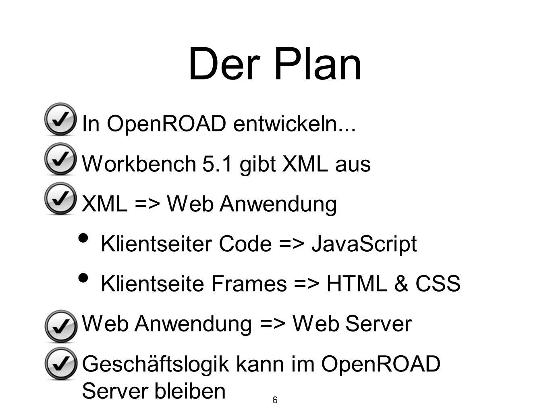 Der Plan In OpenROAD entwickeln... Workbench 5.1 gibt XML aus