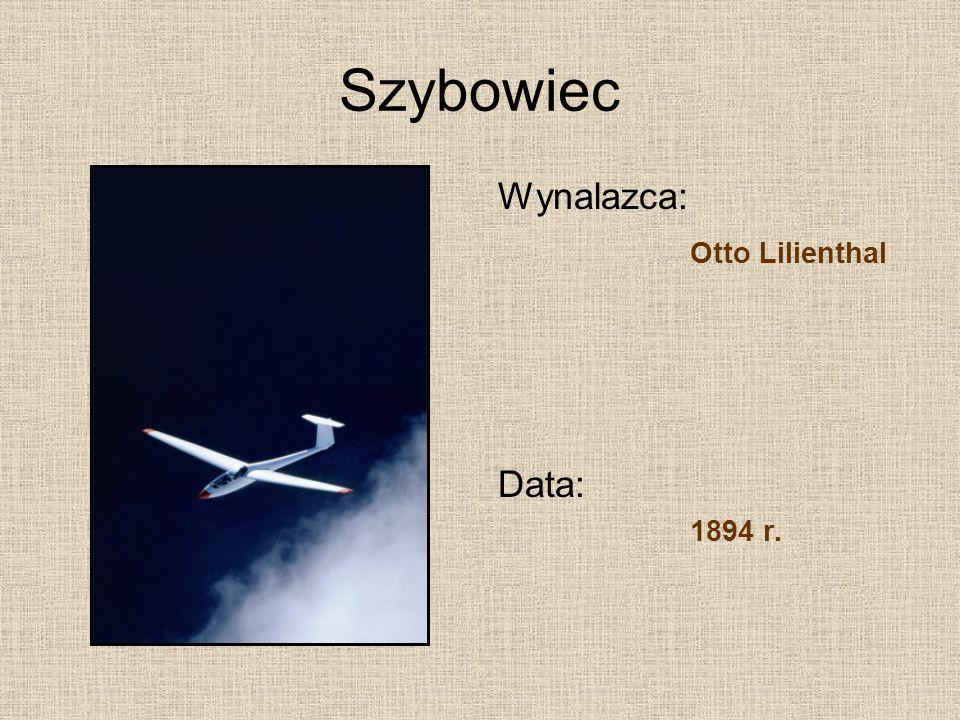 Szybowiec Wynalazca: Otto Lilienthal Data: 1894 r.